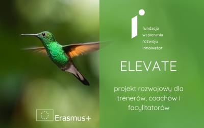 Zapraszamy trenerów do projektu rozwojowego ELEVATE
